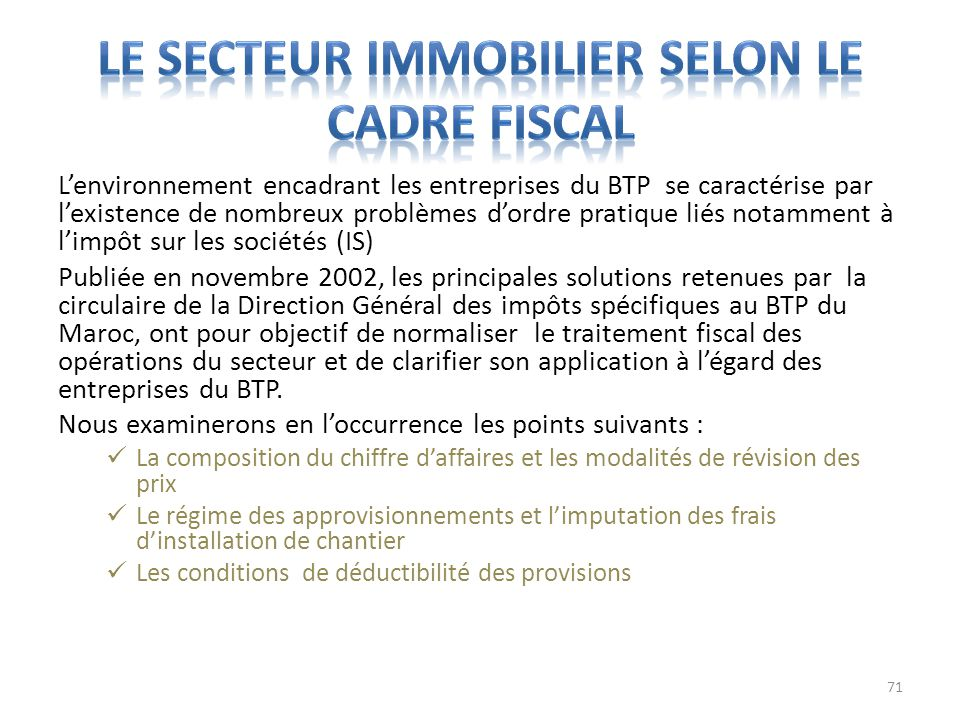Le secteur immobilier selon le cadre fiscal