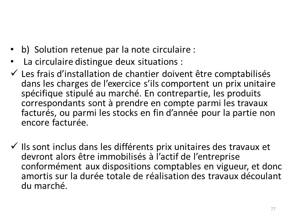 b) Solution retenue par la note circulaire :