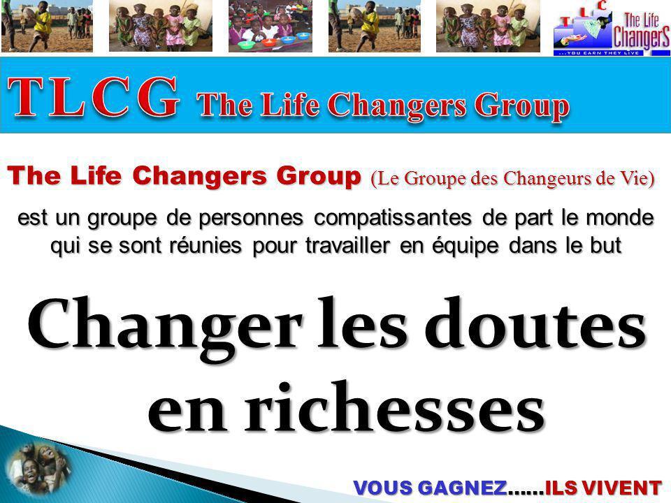 Changer les doutes en richesses