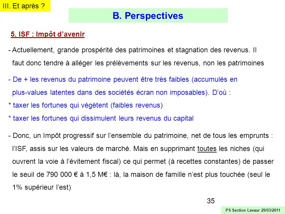 B. Perspectives III. Et après 5. ISF : Impôt d'avenir