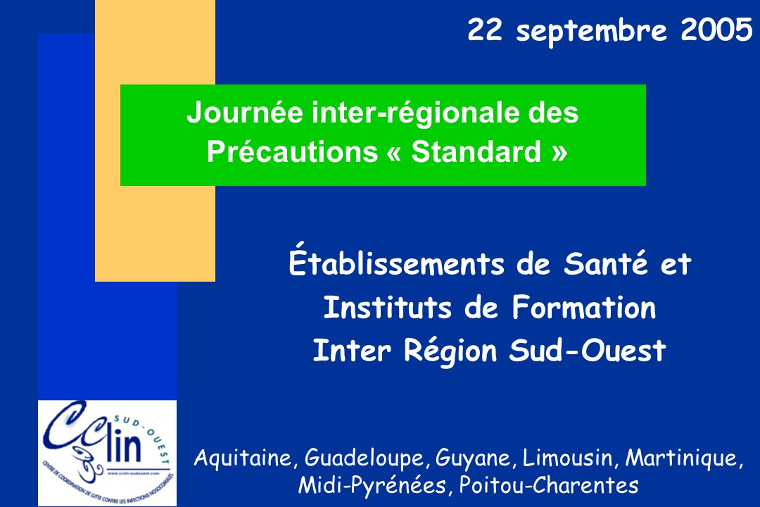 Journée inter-régionale des Précautions « Standard »