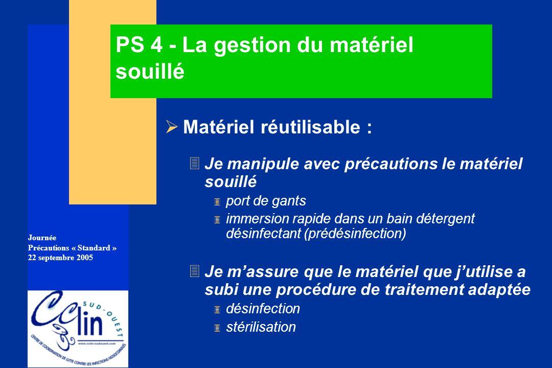 PS 4 - La gestion du matériel souillé
