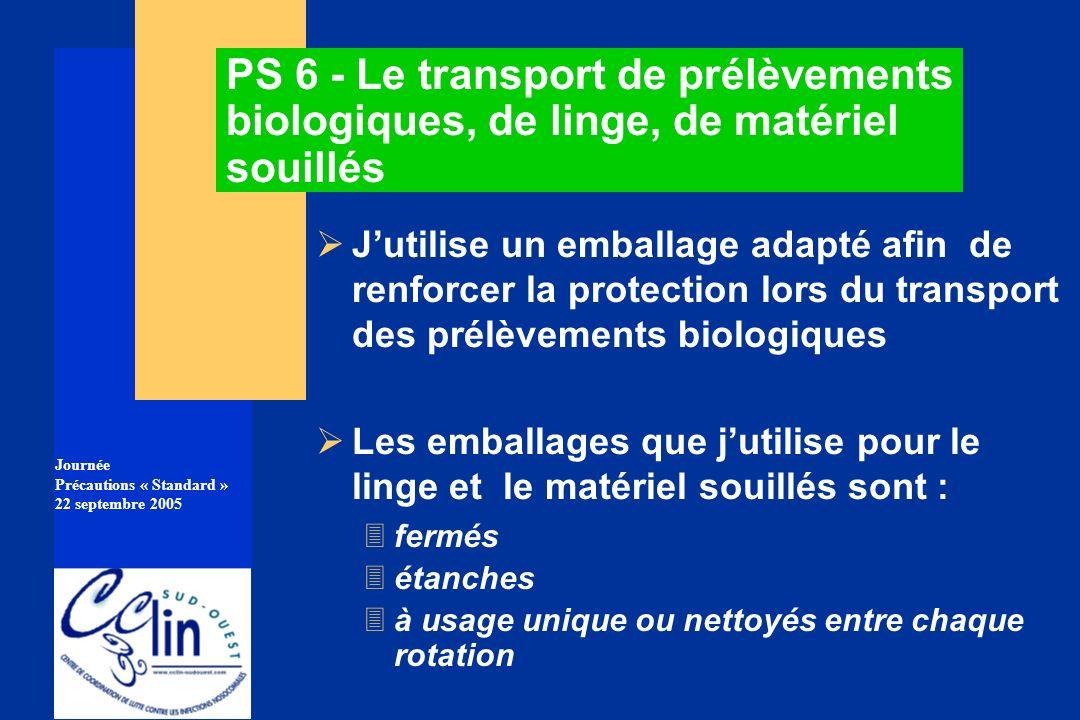 PS 6 - Le transport de prélèvements biologiques, de linge, de matériel souillés