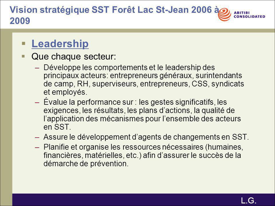 Vision stratégique SST Forêt Lac St-Jean 2006 à 2009