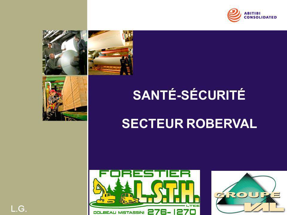 SANTÉ-SÉCURITÉ SECTEUR ROBERVAL
