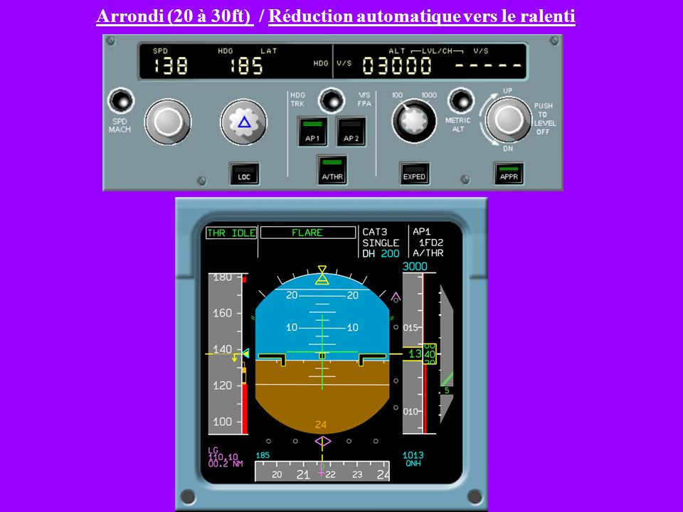 Arrondi (20 à 30ft) / Réduction automatique vers le ralenti