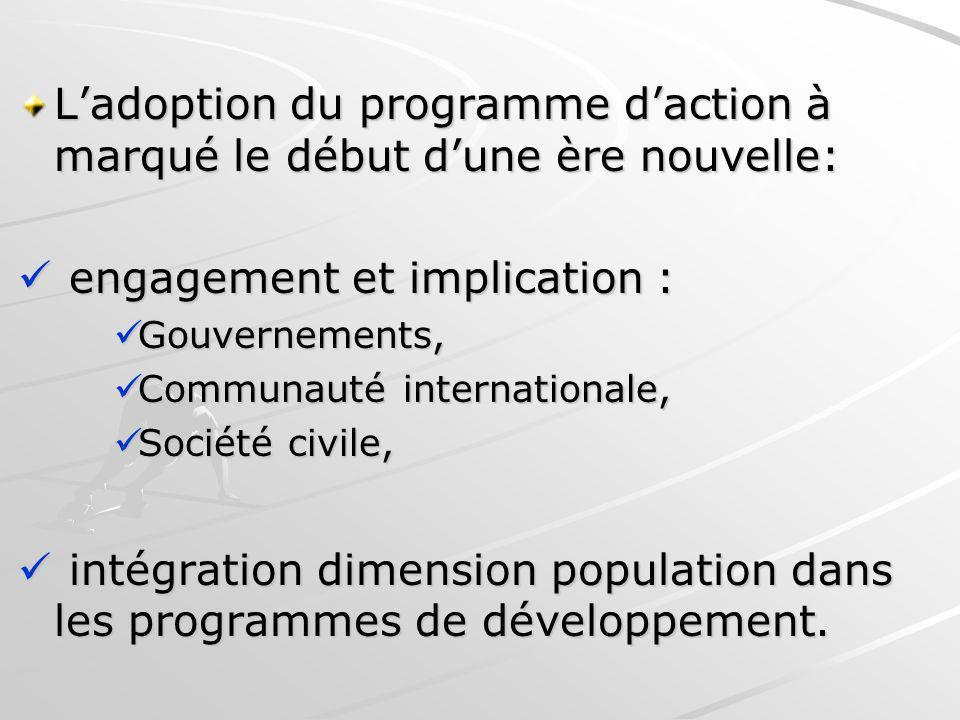 L'adoption du programme d'action à marqué le début d'une ère nouvelle: