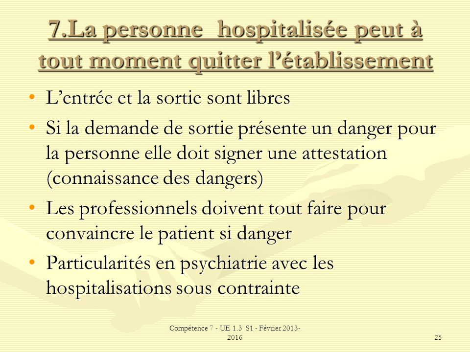 7.La personne hospitalisée peut à tout moment quitter l'établissement
