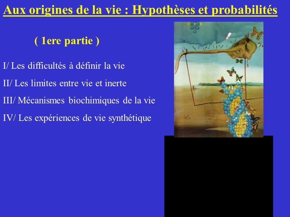 Aux origines de la vie : Hypothèses et probabilités