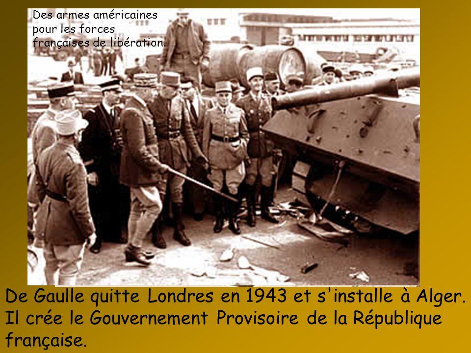 Des armes américaines pour les forces françaises de libération.
