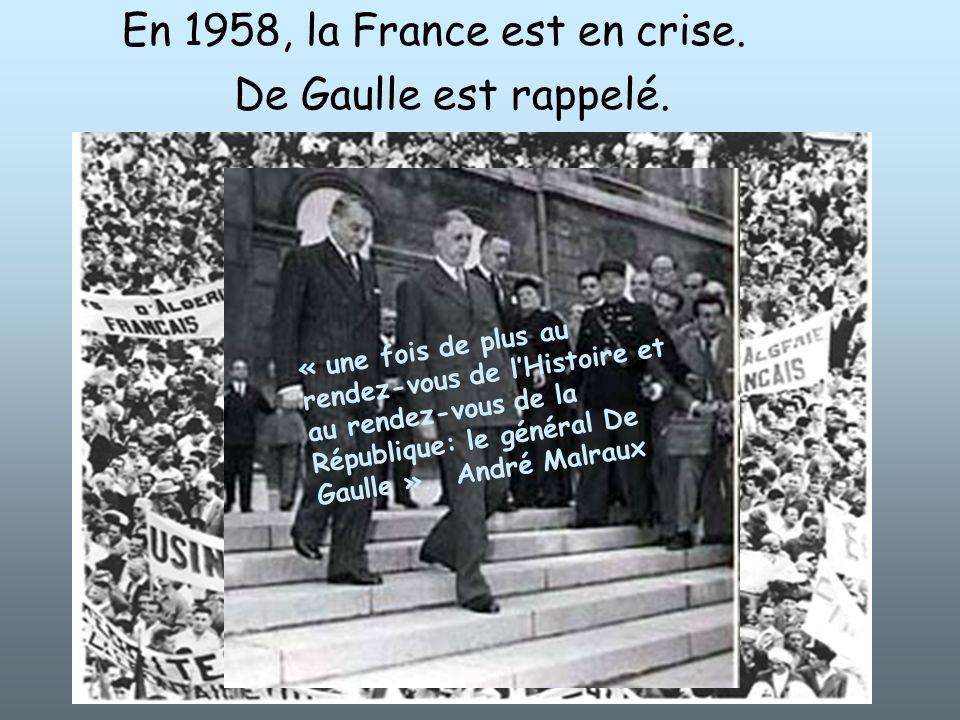 En 1958, la France est en crise.