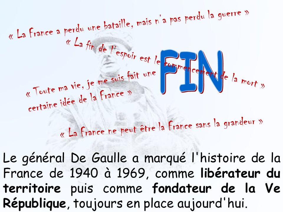FIN « La France a perdu une bataille, mais n'a pas perdu la guerre »