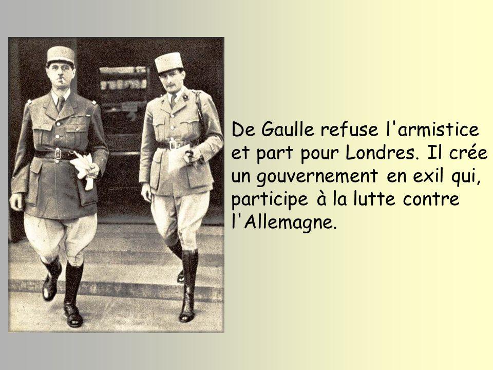 De Gaulle refuse l armistice et part pour Londres