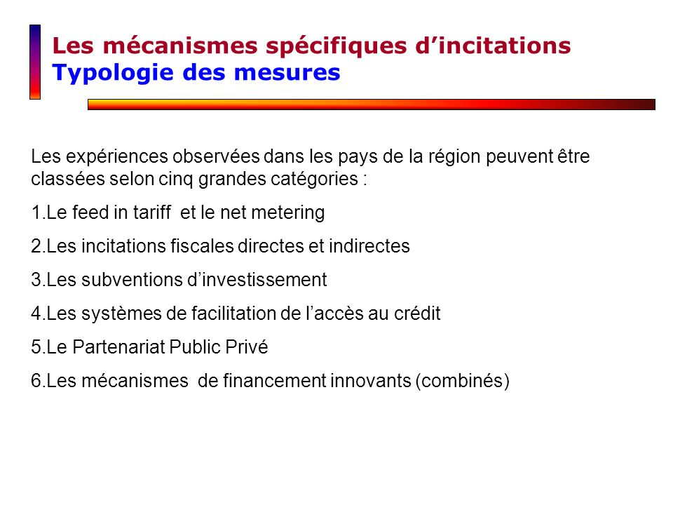 Les mécanismes spécifiques d'incitations Typologie des mesures