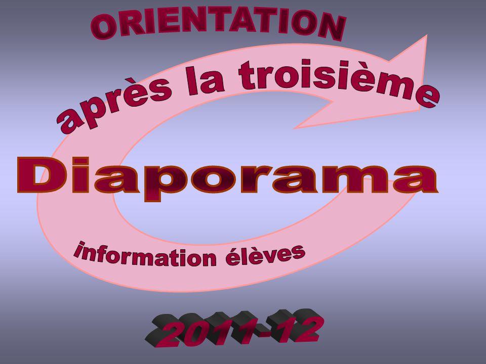 ORIENTATION après la troisième Diaporama information élèves 2011-12