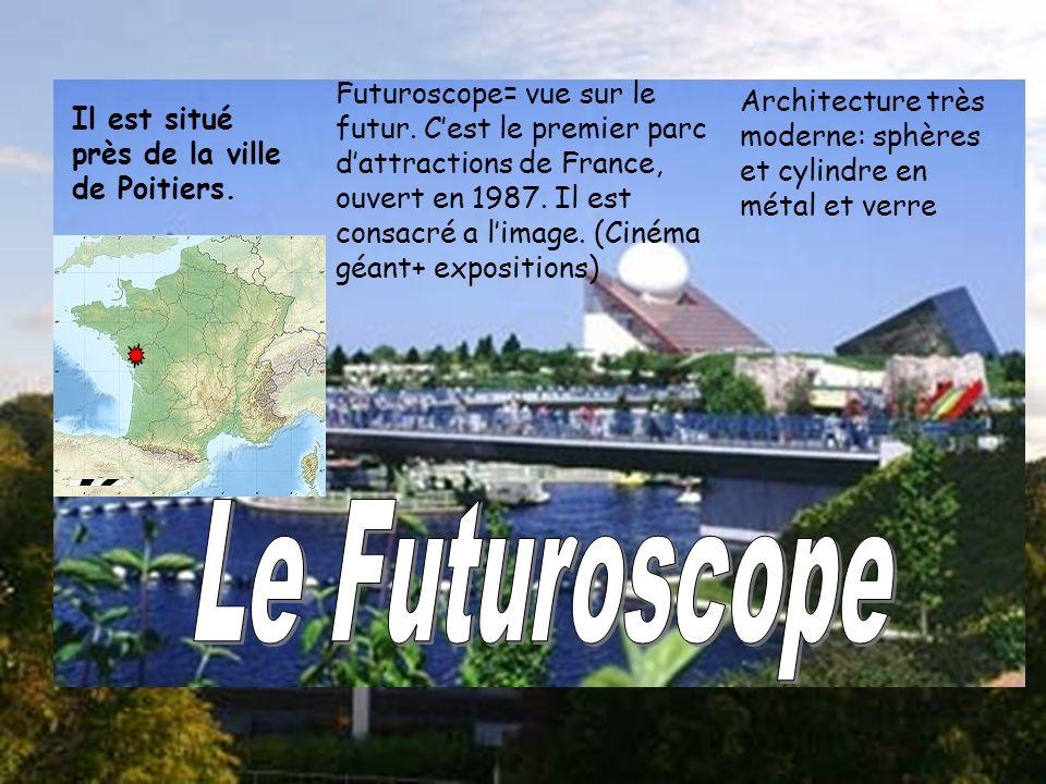 Futuroscope= vue sur le futur