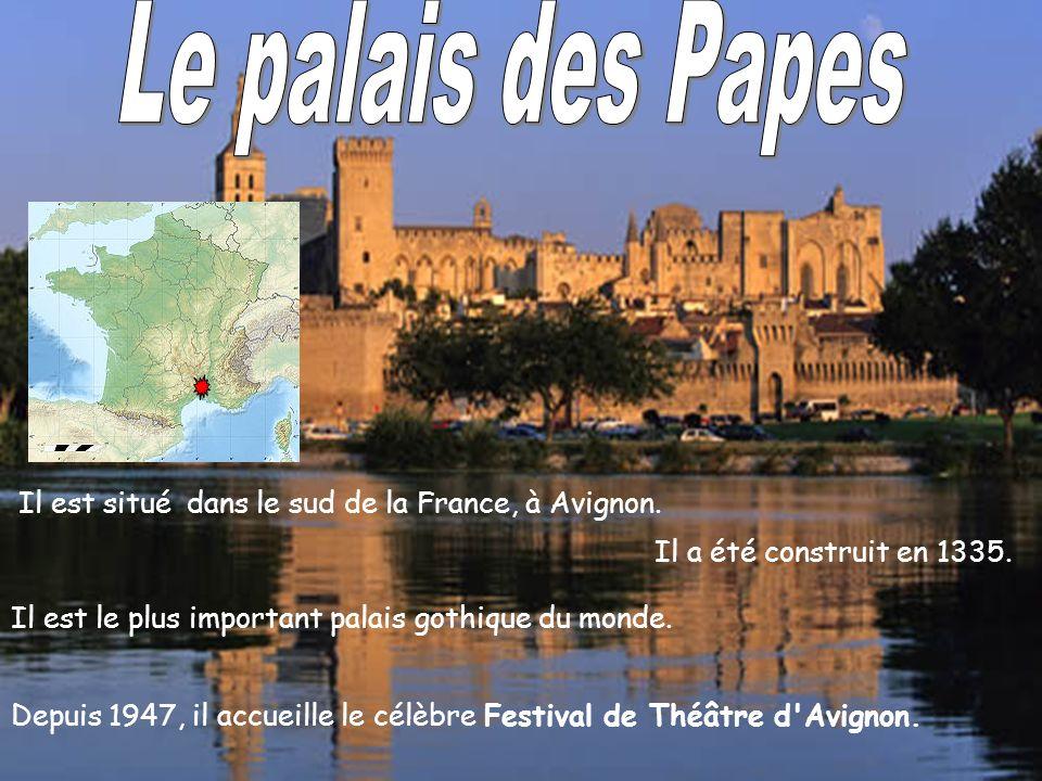 Le palais des Papes Il a été construit en 1335.