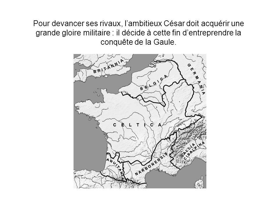 Pour devancer ses rivaux, l'ambitieux César doit acquérir une grande gloire militaire : il décide à cette fin d'entreprendre la conquête de la Gaule.
