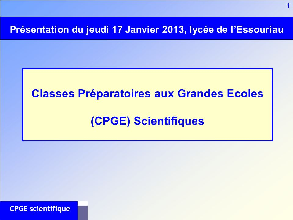 Classes Préparatoires aux Grandes Ecoles (CPGE) Scientifiques