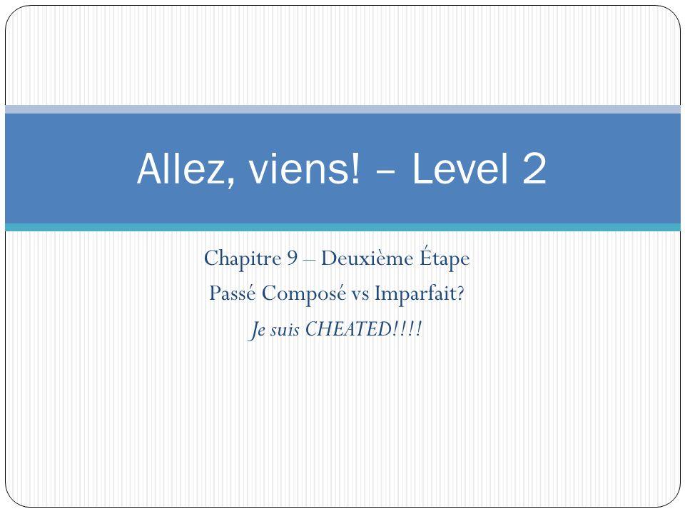 Allez, viens! – Level 2 Chapitre 9 – Deuxième Étape