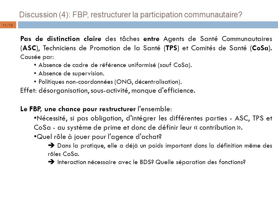 Discussion (4): FBP, restructurer la participation communautaire