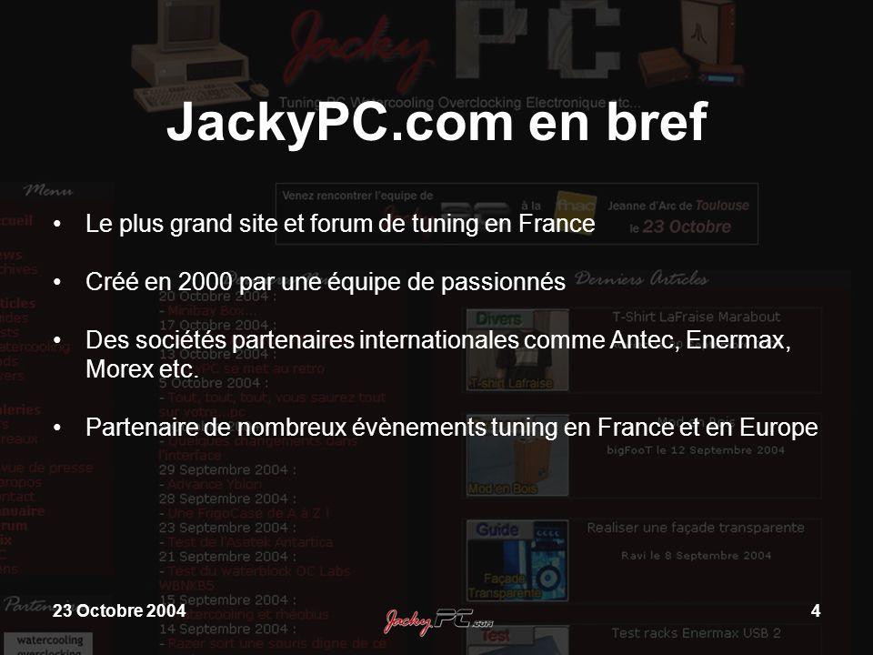 JackyPC.com en bref Le plus grand site et forum de tuning en France