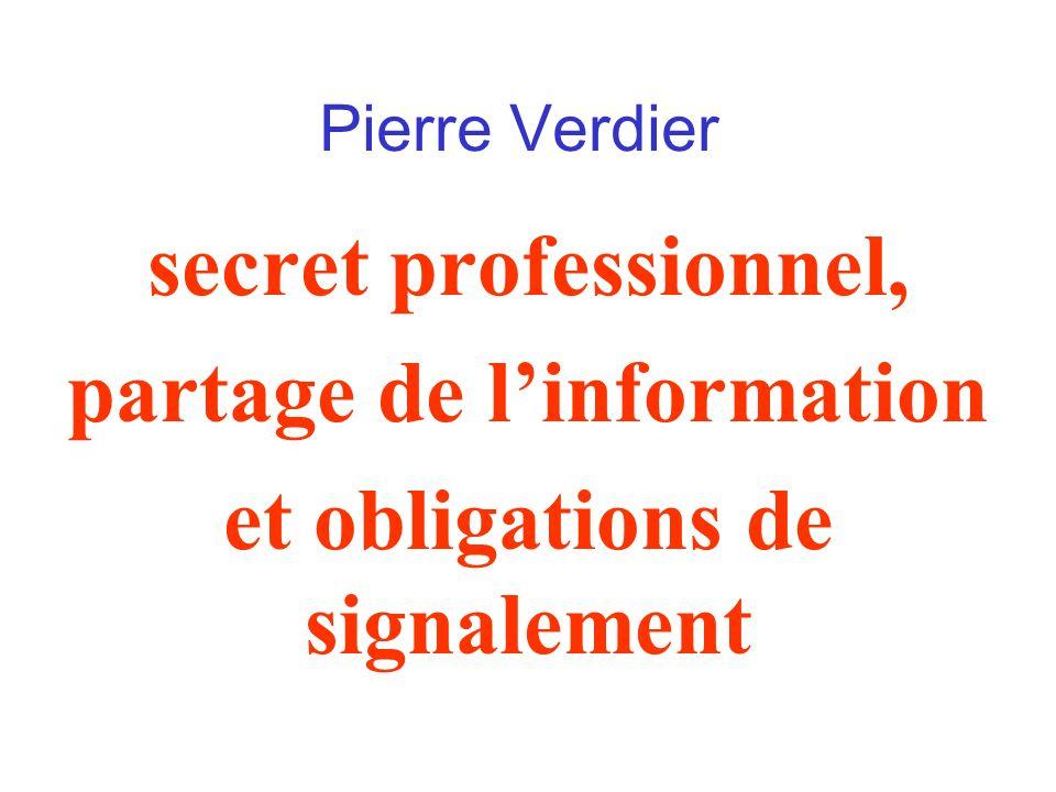 partage de l'information et obligations de signalement