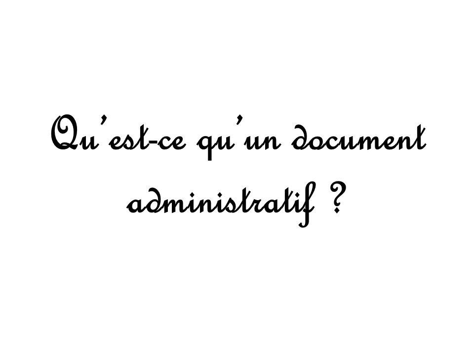 Qu'est-ce qu'un document administratif
