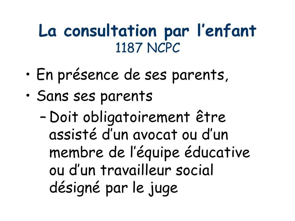 La consultation par l'enfant 1187 NCPC