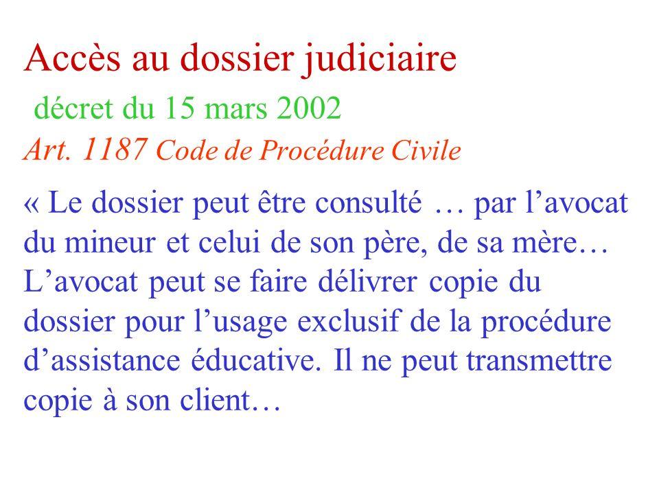 Accès au dossier judiciaire décret du 15 mars 2002 Art