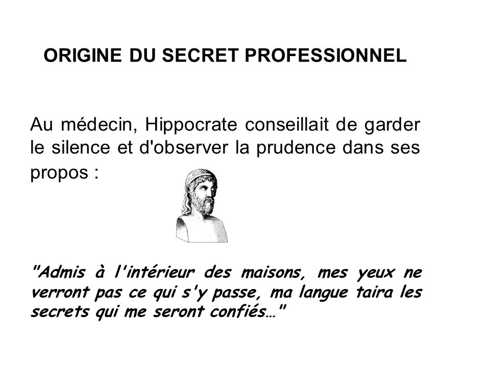 ORIGINE DU SECRET PROFESSIONNEL