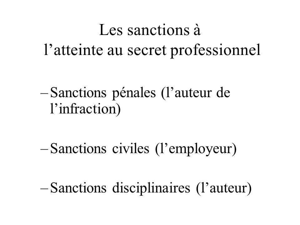 Les sanctions à l'atteinte au secret professionnel