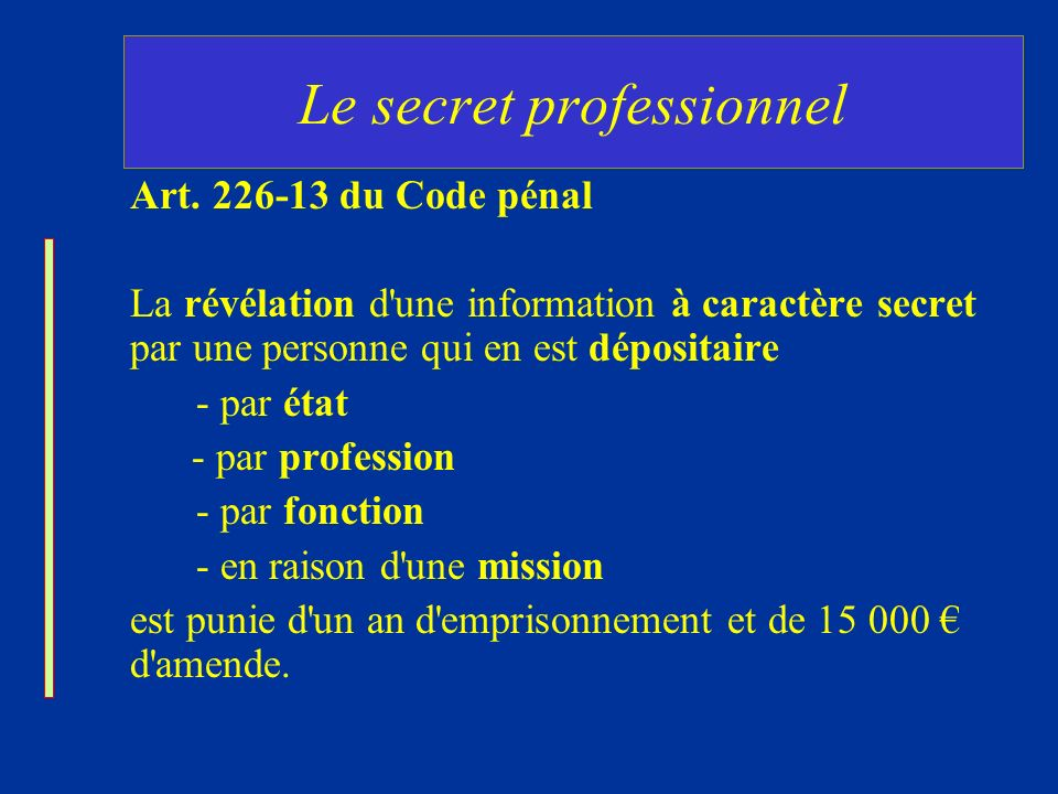 Le secret professionnel