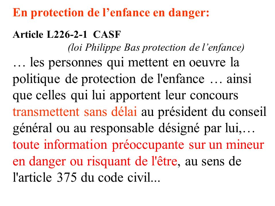 En protection de l'enfance en danger: Article L226-2-1 CASF