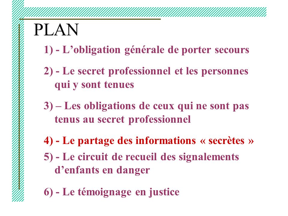 PLAN 1) - L'obligation générale de porter secours