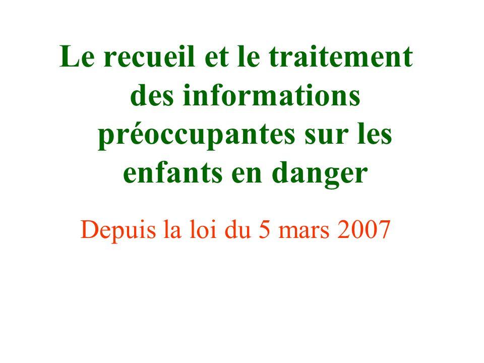 Le recueil et le traitement des informations préoccupantes sur les enfants en danger