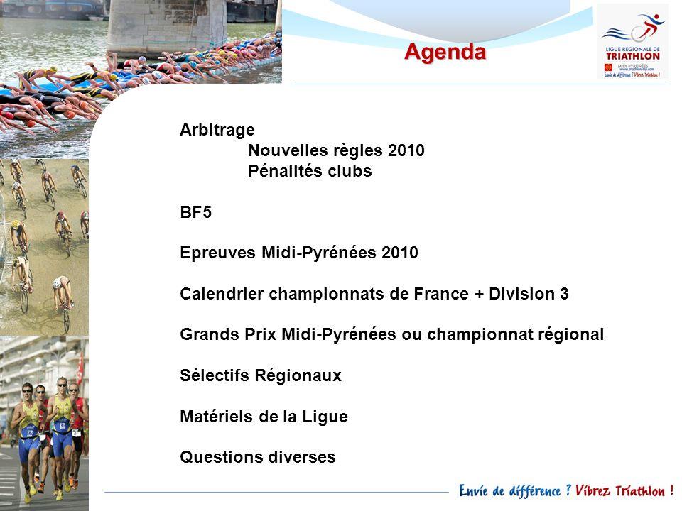 Agenda Arbitrage Nouvelles règles 2010 Pénalités clubs BF5