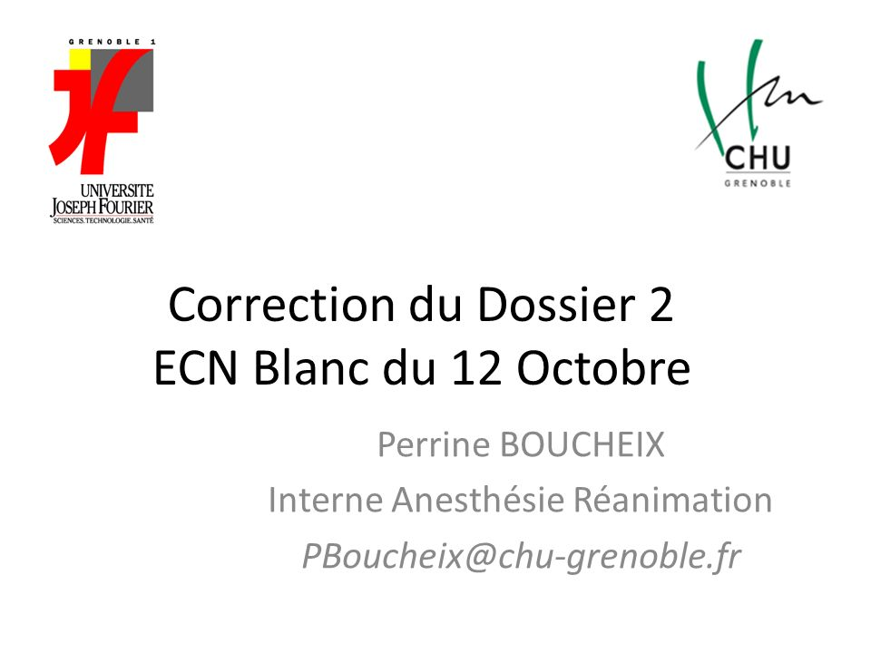 Correction du Dossier 2 ECN Blanc du 12 Octobre