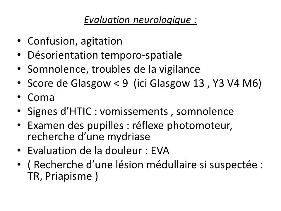 Evaluation neurologique :