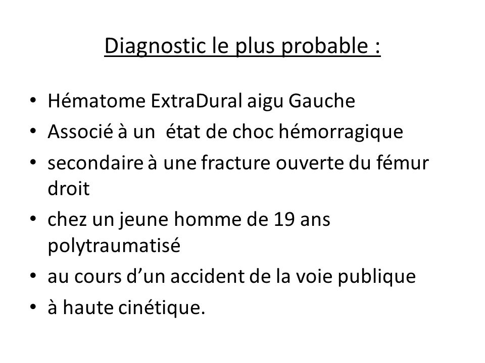 Diagnostic le plus probable :