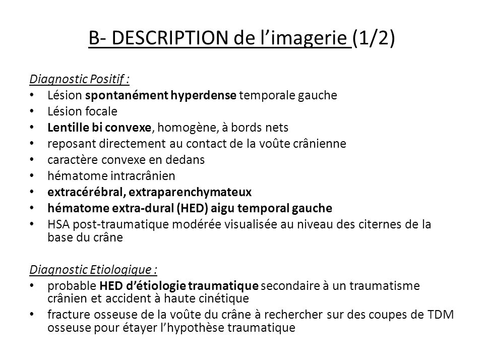 B- DESCRIPTION de l'imagerie (1/2)
