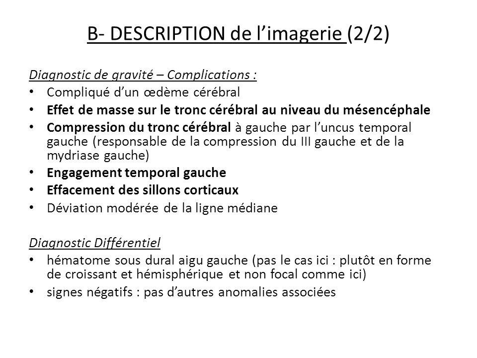 B- DESCRIPTION de l'imagerie (2/2)