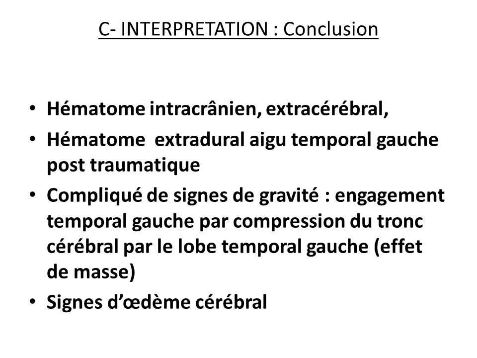 C- INTERPRETATION : Conclusion