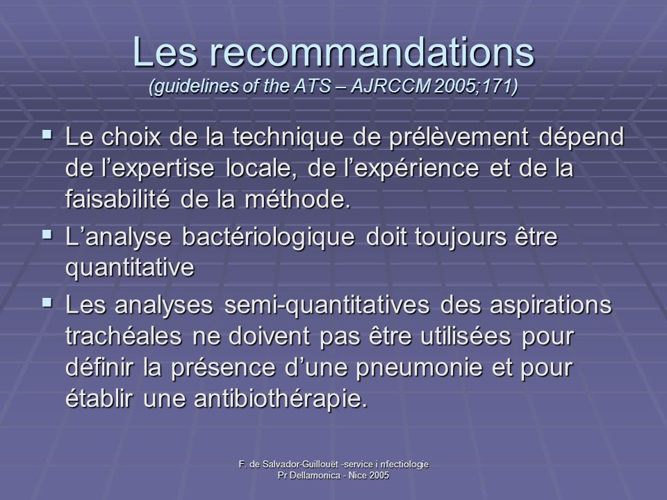Les recommandations (guidelines of the ATS – AJRCCM 2005;171)