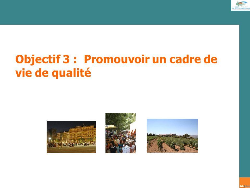 Objectif 3 : Promouvoir un cadre de vie de qualité