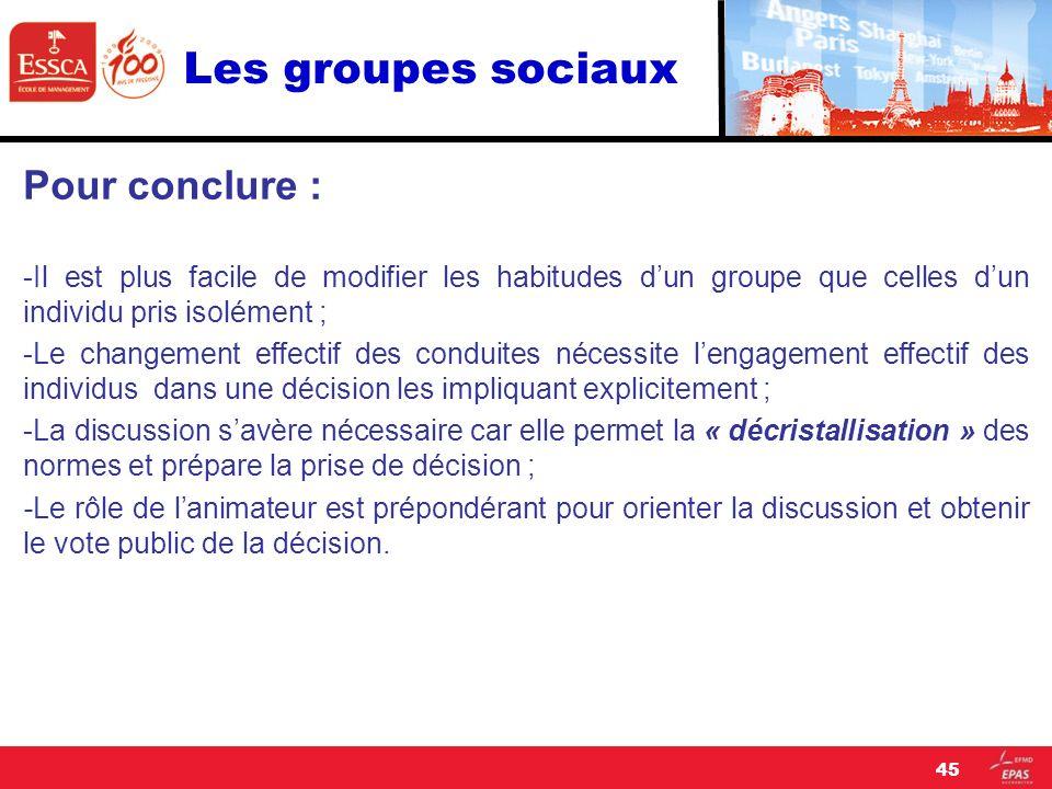 Les groupes sociaux Pour conclure :