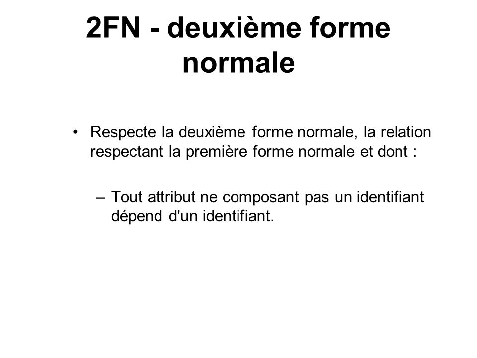2FN - deuxième forme normale