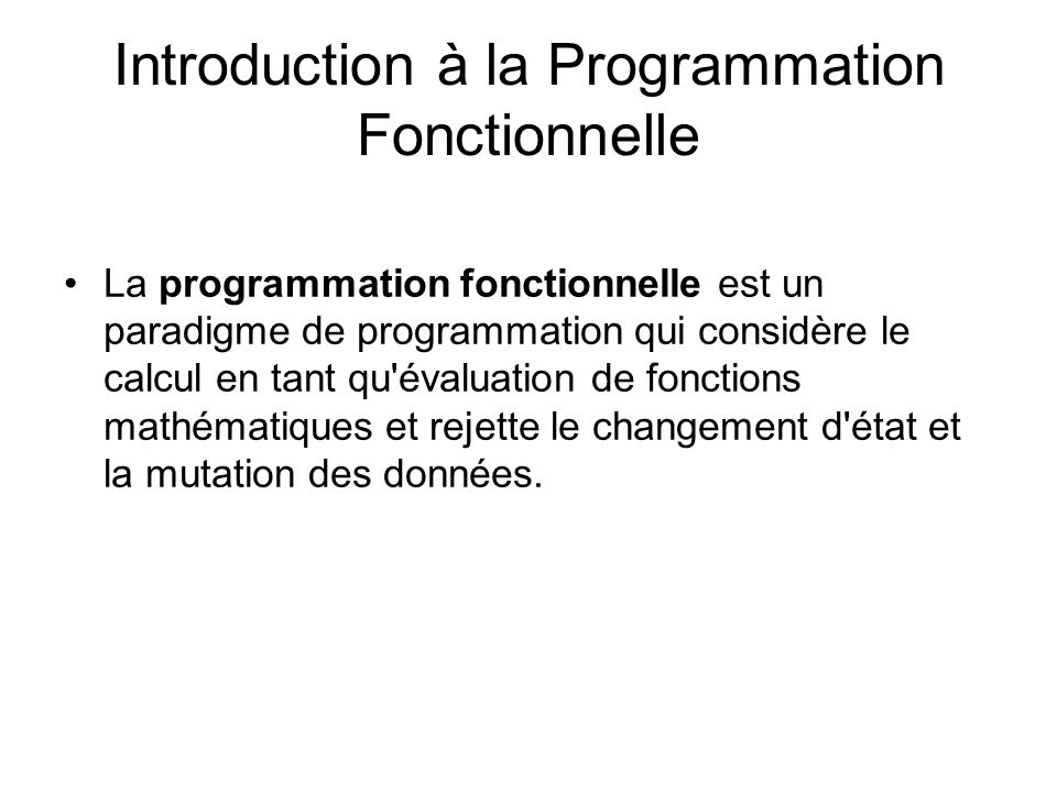Introduction à la Programmation Fonctionnelle