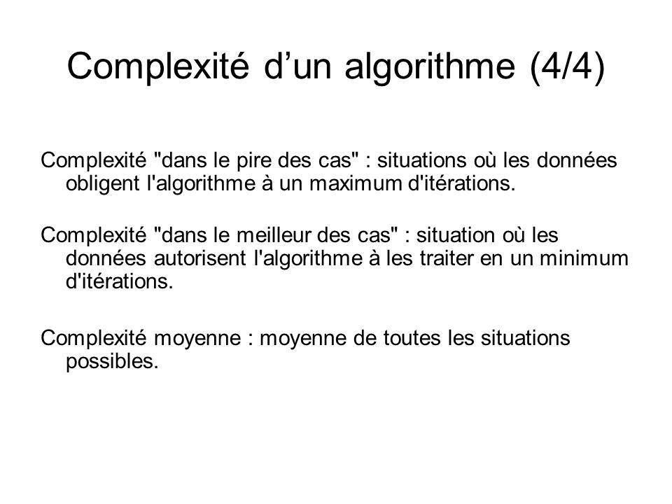 Complexité d'un algorithme (4/4)