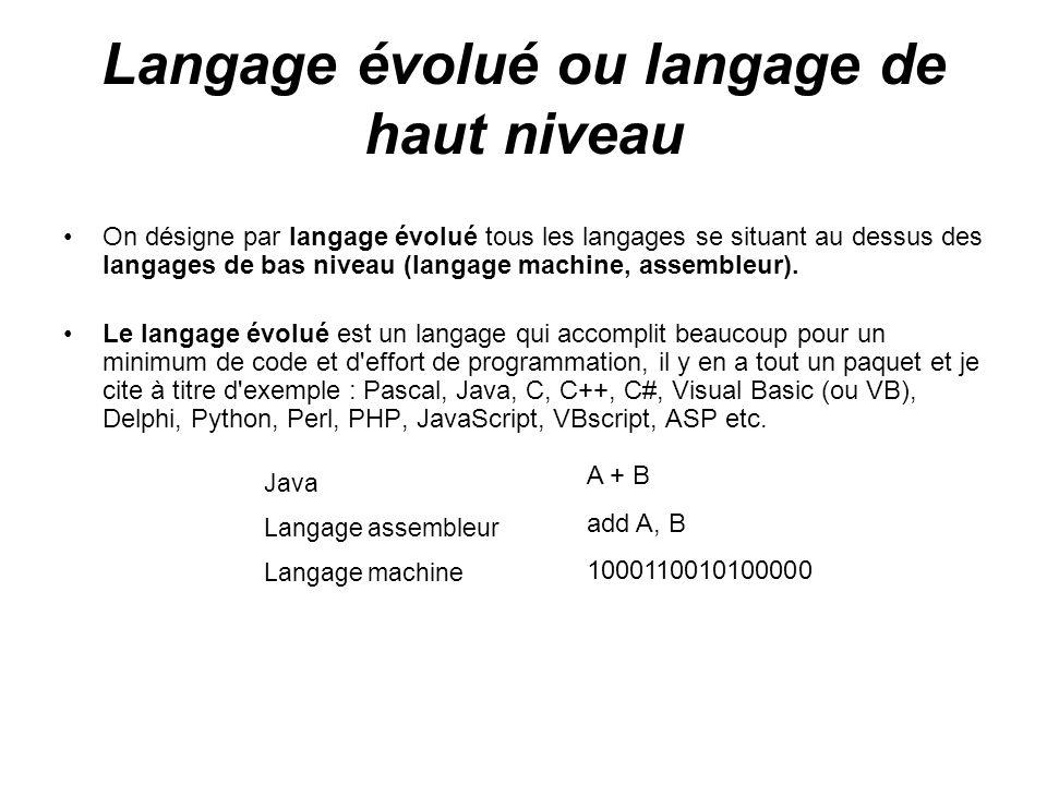 Langage évolué ou langage de haut niveau